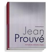 Jean Prouve: Die Poetik des technischen Objekts