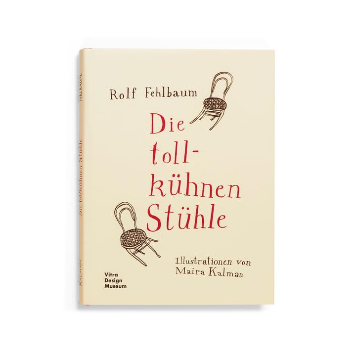 Die tollkühnen Stühle (Sprache: Deutsch) von Vitra Design Museum